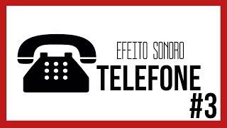Efeito Sonoro - Telefone (Toque/Chamando) #3