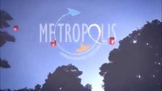 METROPOLIS ~ Urban Winter Festival (2014 After Movie)