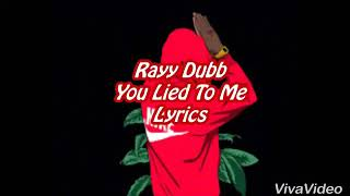 You Lied To Me -Lyrics- (Rayy Dubb) Nightcore