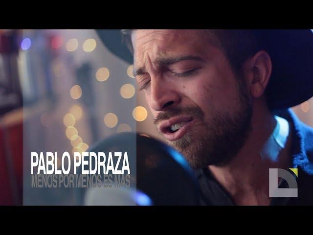 Video oficial de Menos por Menos es Más de Pablo Pedraza