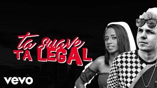MC Jhey, MC Loma, DJ Kelvinho - Tá Suave, Tá Legal (Lyric Video) ft. Batidão RP