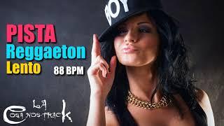 Instrumental Reggaeton Lento - Pista 88 bpm regueton