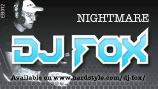 DJ FOX : NIGHTMARE