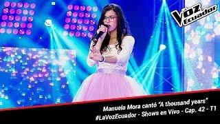 """Manuela Mora cantó """"A thousand years"""" - La Voz Ecuador - Shows en Vivo - Cap. 42 - T1"""
