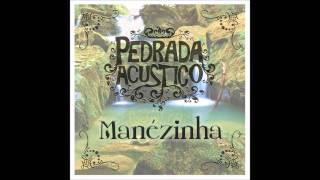 Manézinha - Pedrada Acustico (Pedro Angi)