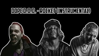 Dope D.O.D. - Rocket (instrumental) [Cut]