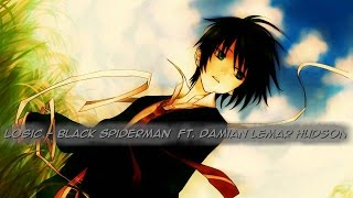 Nightcore - Black Spiderman (Logic ft. Damian Lemar Hudson)