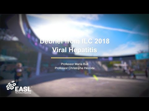 ILC 2018 Debrief : Viral Hepatitis
