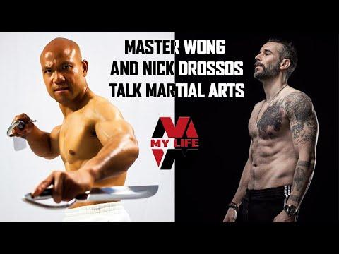 Master Wong Martial Arts Talk with Nick Drossos | My Life Master Wong