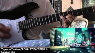 NouCome ED - Taiyou to Tsuki no CROSS (Guitar Cover)