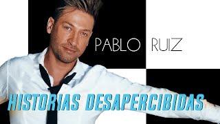 Historias Desapercibidas - Pablo Ruiz - (AUDIO)