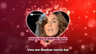 Lena d'Água - Sempre Que O Amor Me Quiser (HD / Letra)