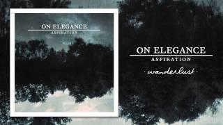 On Elegance - Wanderlust