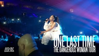 Ariana Grande - One Last Time (Live at The Dangerous Woman Tour) [North American Leg]