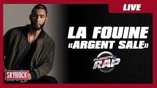 """La Fouine """"Argent sale"""" en live #PlanèteRap"""