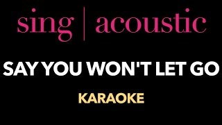 James Arthur - Say You Won't Let Go (Karaoke/Instrumental)