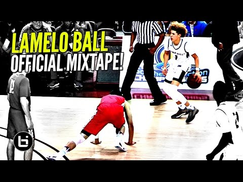 LaMelo Ball OFFICIAL Mixtape! The Most EXCITING Player In High School!! Ankle Bully CEO