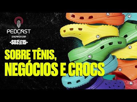 PedCast Por SneakersBR | S02E15: Sobre tênis, negócios e Crocs