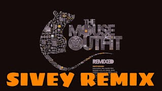 The Mouse Outfit feat. Truthos Mufasa & Black Josh - Sit Back (Sivey Remix)