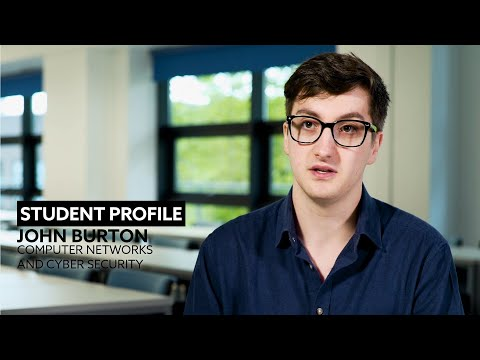Computer Networks and Cyber Security | John Burton | Student Profile