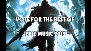 Voting for The Best of Epic Music 2015 (Deadline Jan 10th 2016)