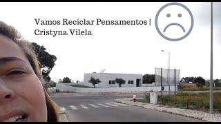Vamos Reciclar Pensamentos | Cristyna Vilela