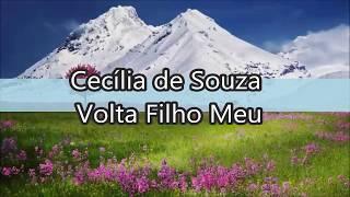 Cecília de Souza - Volta Filho Meu
