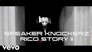 Speaker Knockerz - Rico Story II (Movie Trailer)
