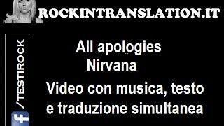All Apologies - Nirvana video con testo e traduzione in italiano simultanea