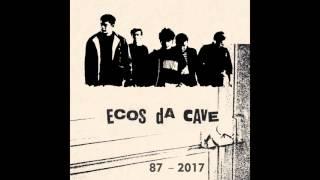 Ecos da Cave - Defeitos Humanos