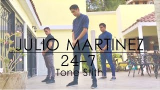 Julio Martinez | Coreography | Tone Stith - 24/7