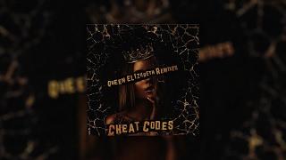 Cheat Codes - Queen Elizabeth (Dante Klein Remix)