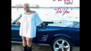 DO YOU by Sweet Nay