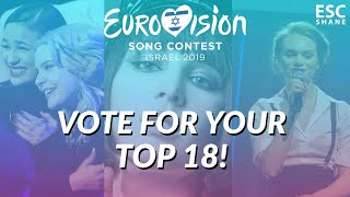 Eurovision 2019: VOTE for your top 18 (So far)