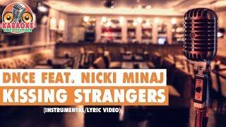 DNCE - Kissing Strangers (ft. Nicki Minaj) (Instrumental/Lyric Video)