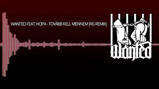Wanted Razo feat Hopa -Tovább kell mennem/ RG Remix