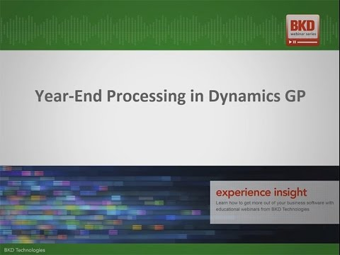 Year-End Processing with Dynamics GP