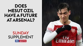 Does Mesut Ozil have a future at Arsenal? | Sunday Supplement | Full Show