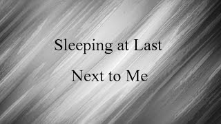 Sleeping at Last - Next To Me