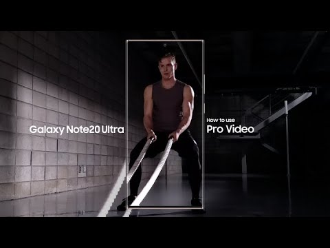 Galaxy Note20 Ultra: How to use Pro Video | Samsung