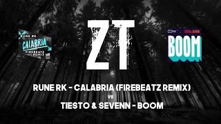 Rune RK vs Tujamo - Calabria vs Boom (Zero Tolerance Mashup)