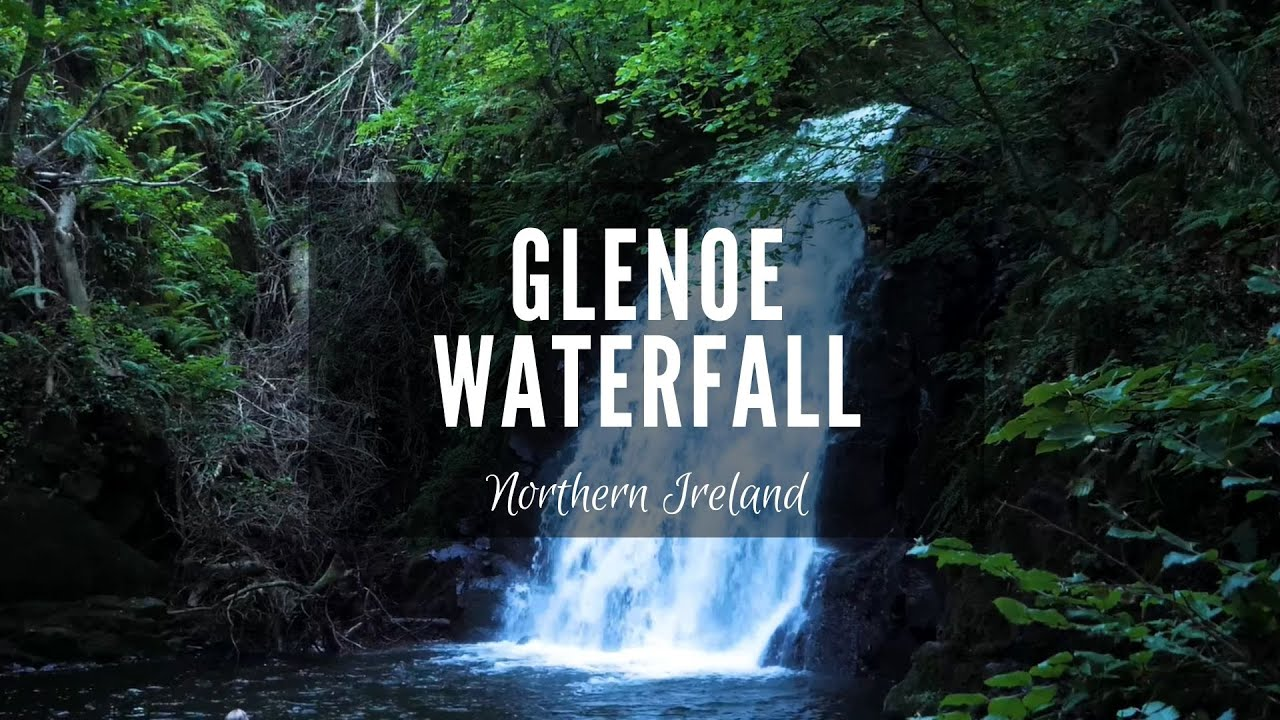 Glenoe Waterfall | North Coast | Northern Ireland | Discover NI | Hidden Gems Northern Ireland