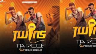 Ta Doce - The Twins feat Bebucho K Kuia (Hit, Hot)