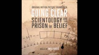 Will Bates - Liebsleid (Going Clear: Scientology and the Prison of Belief Original Soundtrack Album)