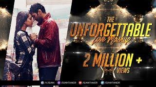 The Unforgettable Love Mashup 2017 | Dj SFM & Dj Pop's | Visual : Sunix Thakor