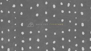 Back for Christmas - Official Studio Version by Andrew Belle