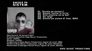 SmokEEkomS - SMOKE PE SISTEM II feat. Florin Salam & IBRA (Outro) (Audio)