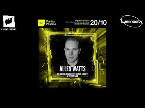 Allen Watts @ Luminosity meets Flashover Recordings, Club Panama (ADE 20-10-2016)