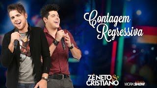 Zé Neto e Cristiano - Contagem regresiva