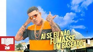 MC Cassiano - Se Não Fumasse um Baseado (DJ Soneca) 2019